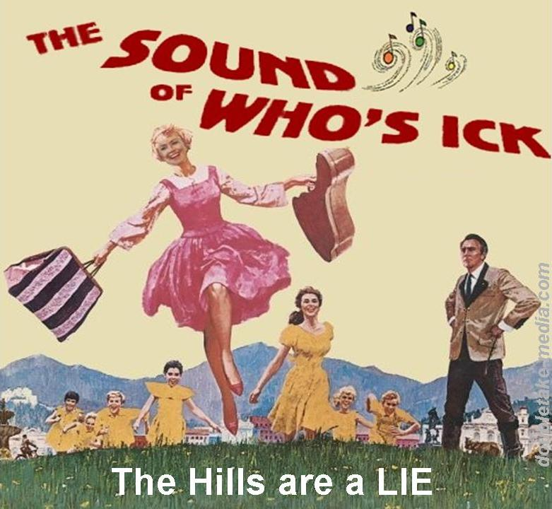 DoubleTake Movie of the Weak Sound of Music The Hills are Alive Sound of ...